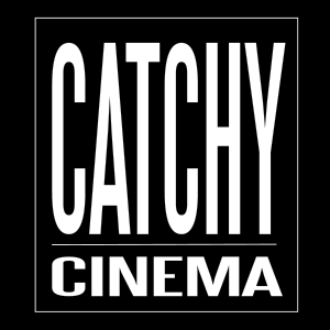 Catchy Cinema